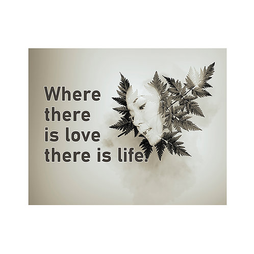 Love There Is Life