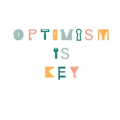 Optimism Is Key