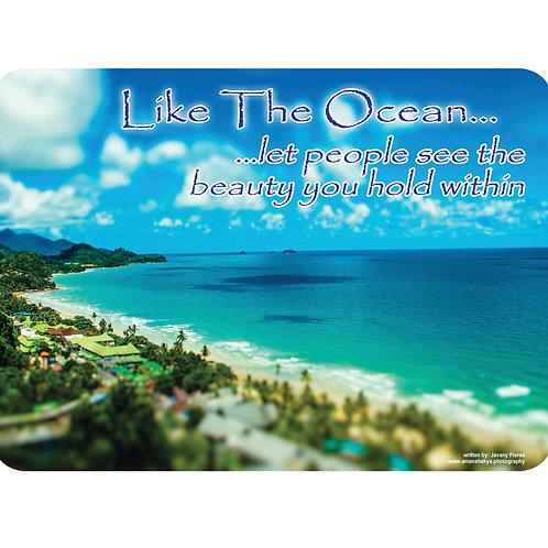 Like The Ocean…