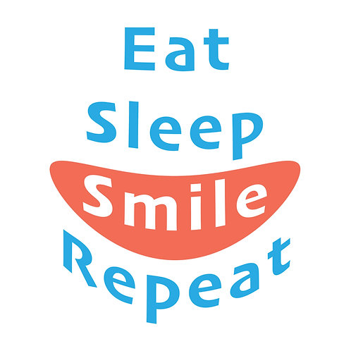 Eat_Sleep_Smile_Repeat