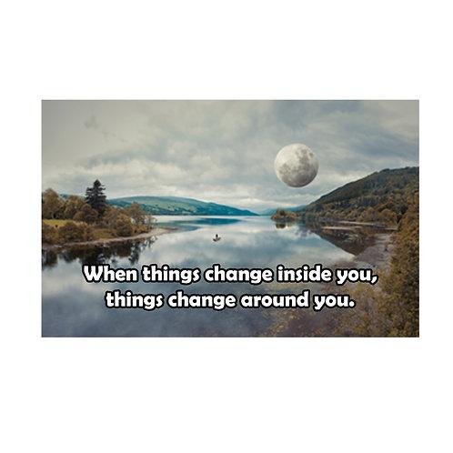 Change Around You