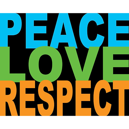 Peace Love Respect