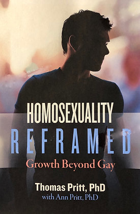 Homosexuality Reframed: Growth Beyond Gay (ebook)