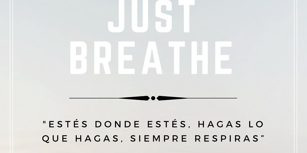 Just Breathe! Respira y libera el estrés.