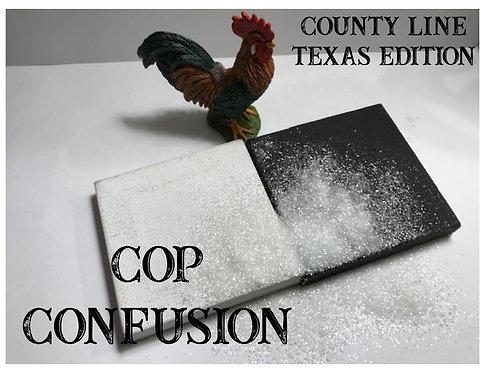 Cop Confusion