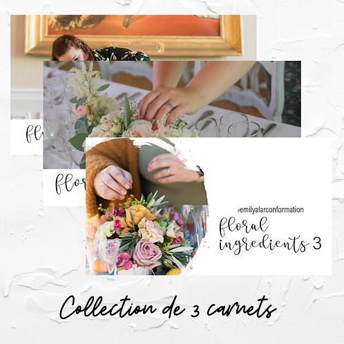 Collection Floral Ingrédients 1 2 et 3