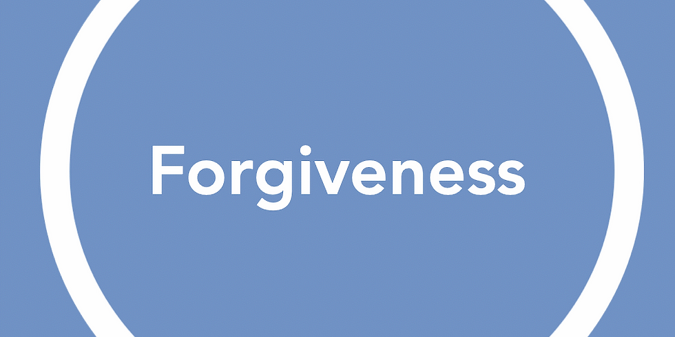 New Pathways Wellbeing Circles - Forgiveness
