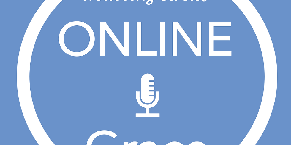 New Pathways Wellbeing Circles - ONLINE Grace