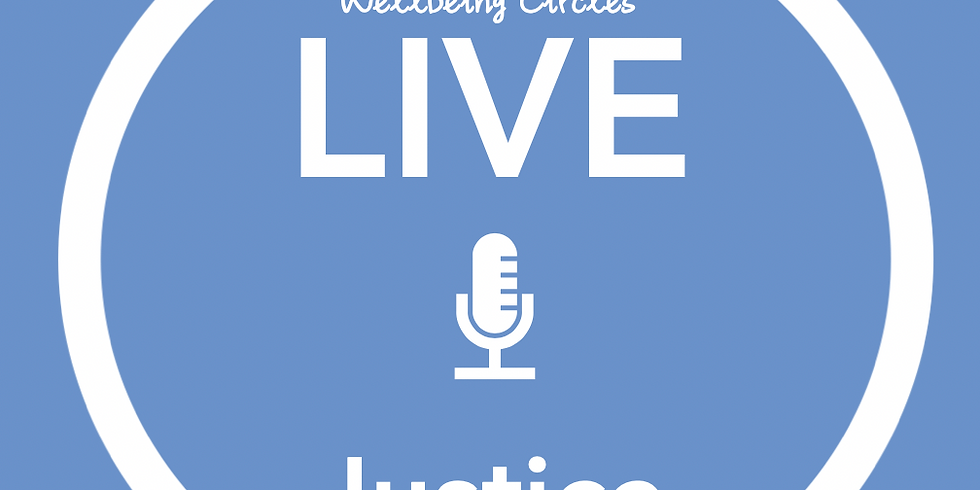 New Pathways Wellbeing Circles - Justice LIVE