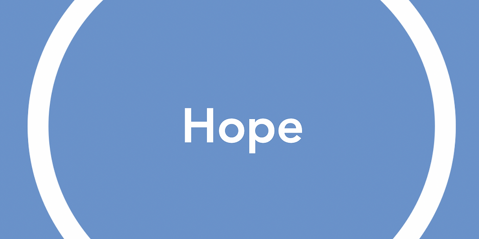 New Pathways Wellbeing Circles - Hope