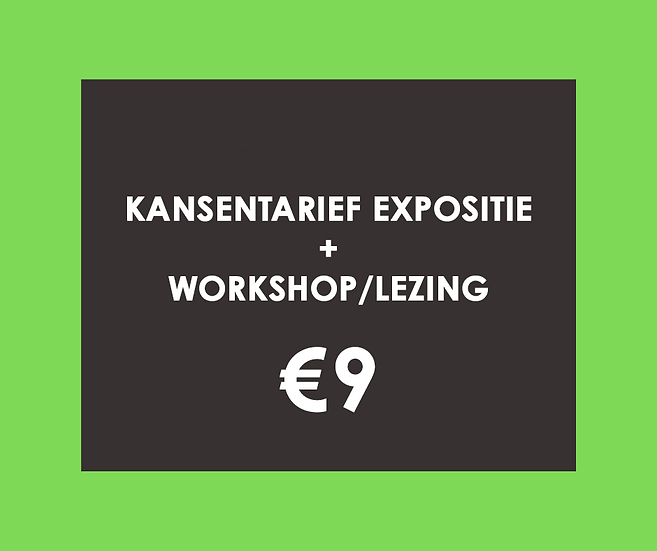 Kansentarief expositie (via Uitpas) +Workshop/Lezing