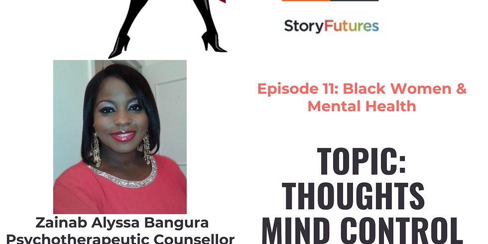 THOUGHTS, MIND CONTROL and MENTAL HEALTH