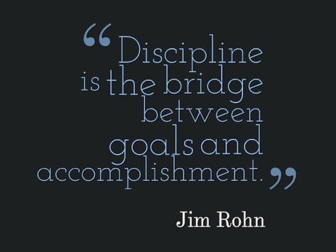 Discipline is  Essential
