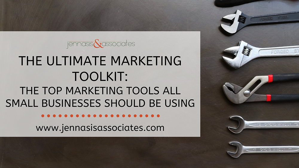 The Ultimate Marketing Toolkit: The Top Marketing Tools All Small Businesses Should Be Using
