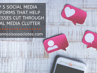 Top 5 Social Media Platforms That Help Businesses Cut Through Social Media Clutter