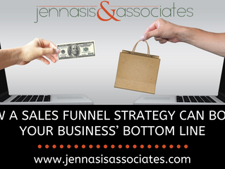 How A Sales Funnel Strategy Can Boost Your Business' Bottom Line