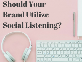 Should Your Brand Utilize Social Listening?
