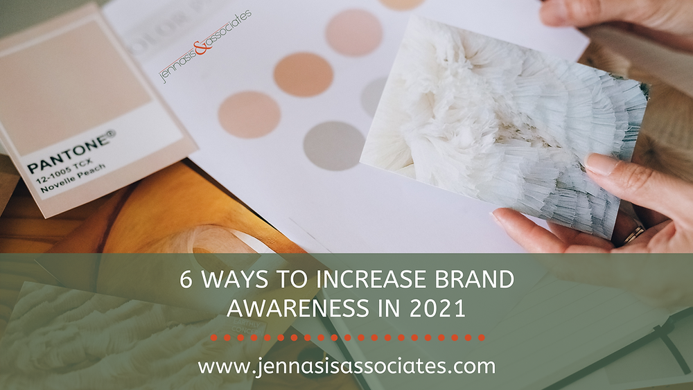 6 Ways to Increase Brand Awareness in 2021