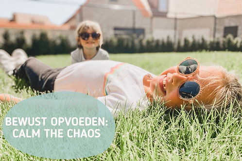 Traject Mindful opvoeden: Calm The Chaos