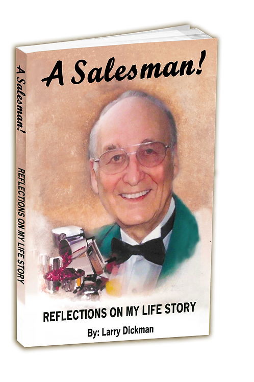 """A Salesman """"Reflections of My Life's Story"""""""