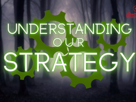 Understanding Our Strategy