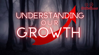Understanding Our Growth