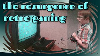 The Resurgence of Retro Gaming