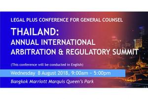 Thailand: Annual International Arbitration & Regulatory Summit