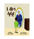 I AM 44 Book Cover.jpg