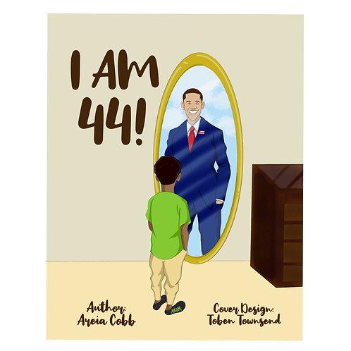 I AM 44!