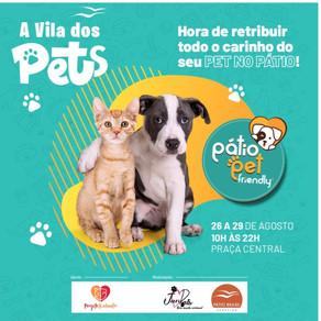 Pátio recebe Vila dos Pets nesta quinta