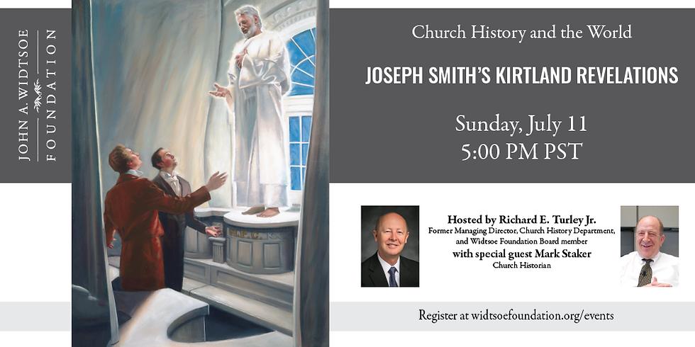 Church History and the World | Joseph Smith's Kirtland Revelations