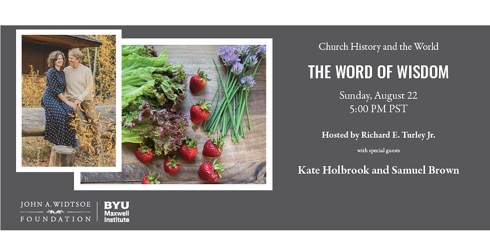 Church History and the World | The Word of Wisdom