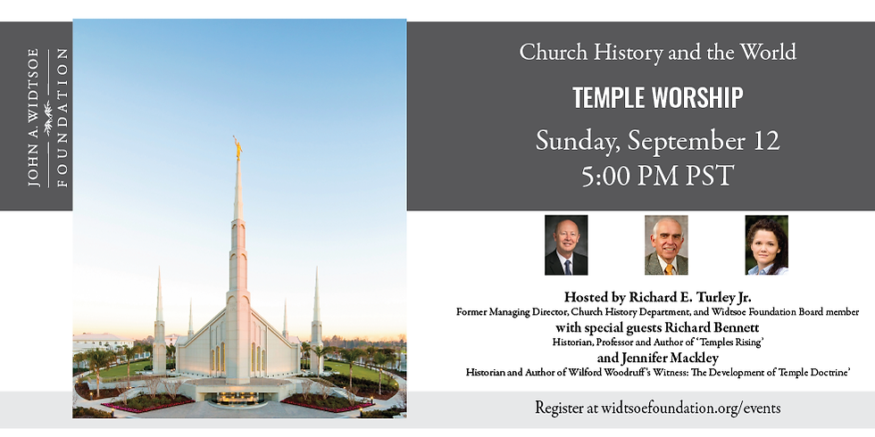 Church History and the World | Temple Worship