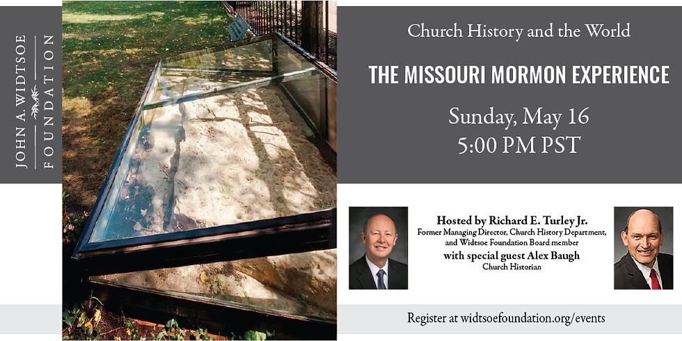 Church History and the World   The Missouri Mormon Experience