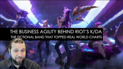 The Business Agility Behind Riot's K/DA