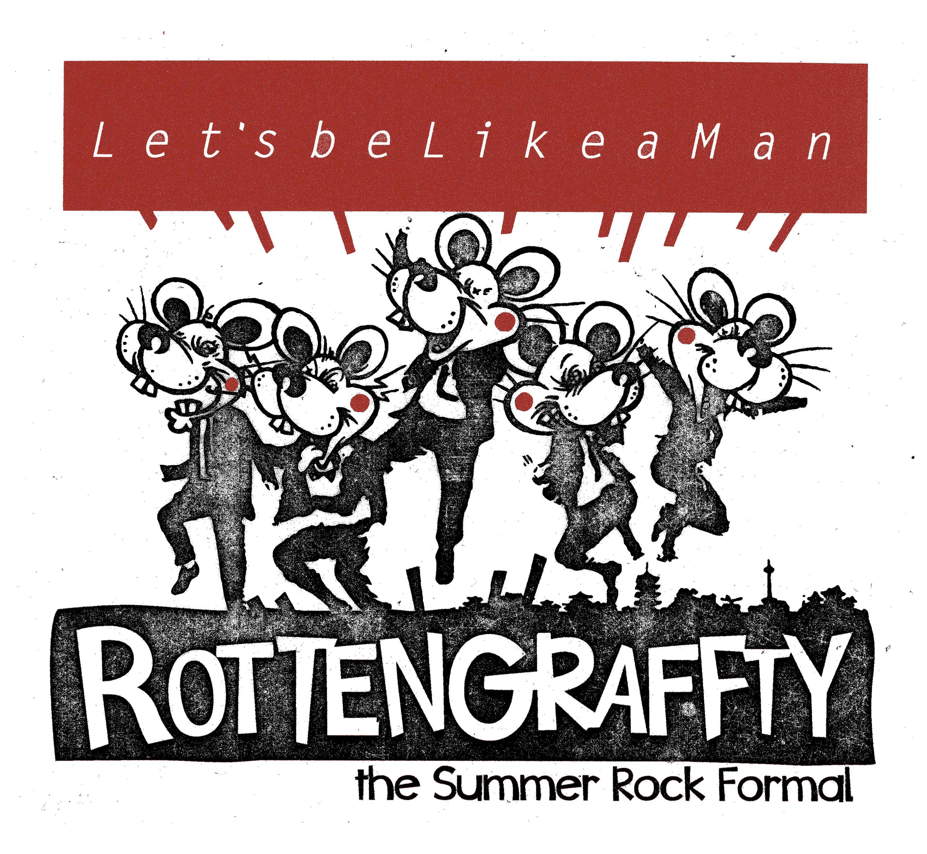 ROTTENGRAFFTY / LIKE A MAN