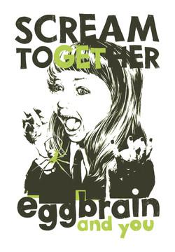 EGG BRAIN / SCREAM GIRL