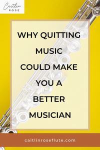 Why Quitting Music Could Make You A Better Musician
