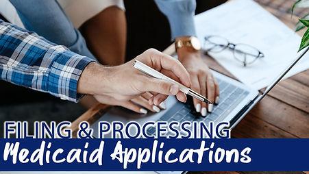 filing and processing medicaid applications.jpg