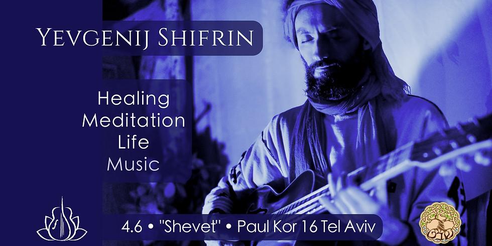 TEL AVIV - Mystic Healing Meditation Music @Shevet