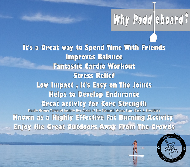 Why Paddleboard?, Benefits of paddleboarding, best paddleboard, Anahola Board Co. Stand up paddleboard, isup, alberta paddleboard, edmonton paddleboard, canada paddleboard, paddle board