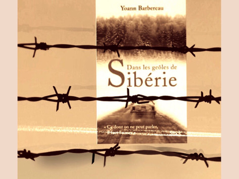 Dans les geôles de Sibérie de Yoann Barbereau