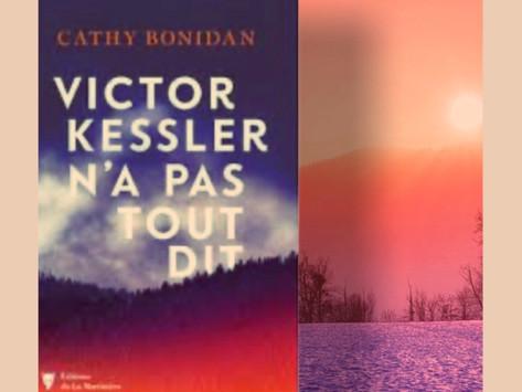 Victor Kessler n'a pas tout dit de Cathy Bonidan