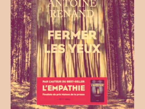 Fermer les yeux d'Antoine Renand