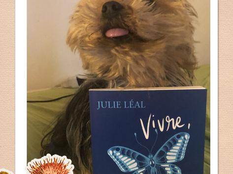 Premier roman de Julie Léal, Vivre tout simplement : une belle surprise