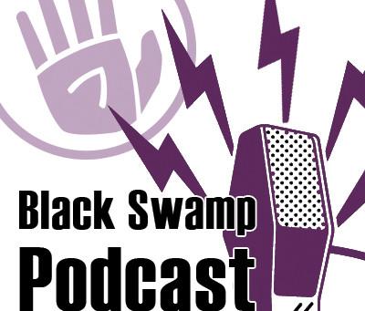The Black Swamp Podcast