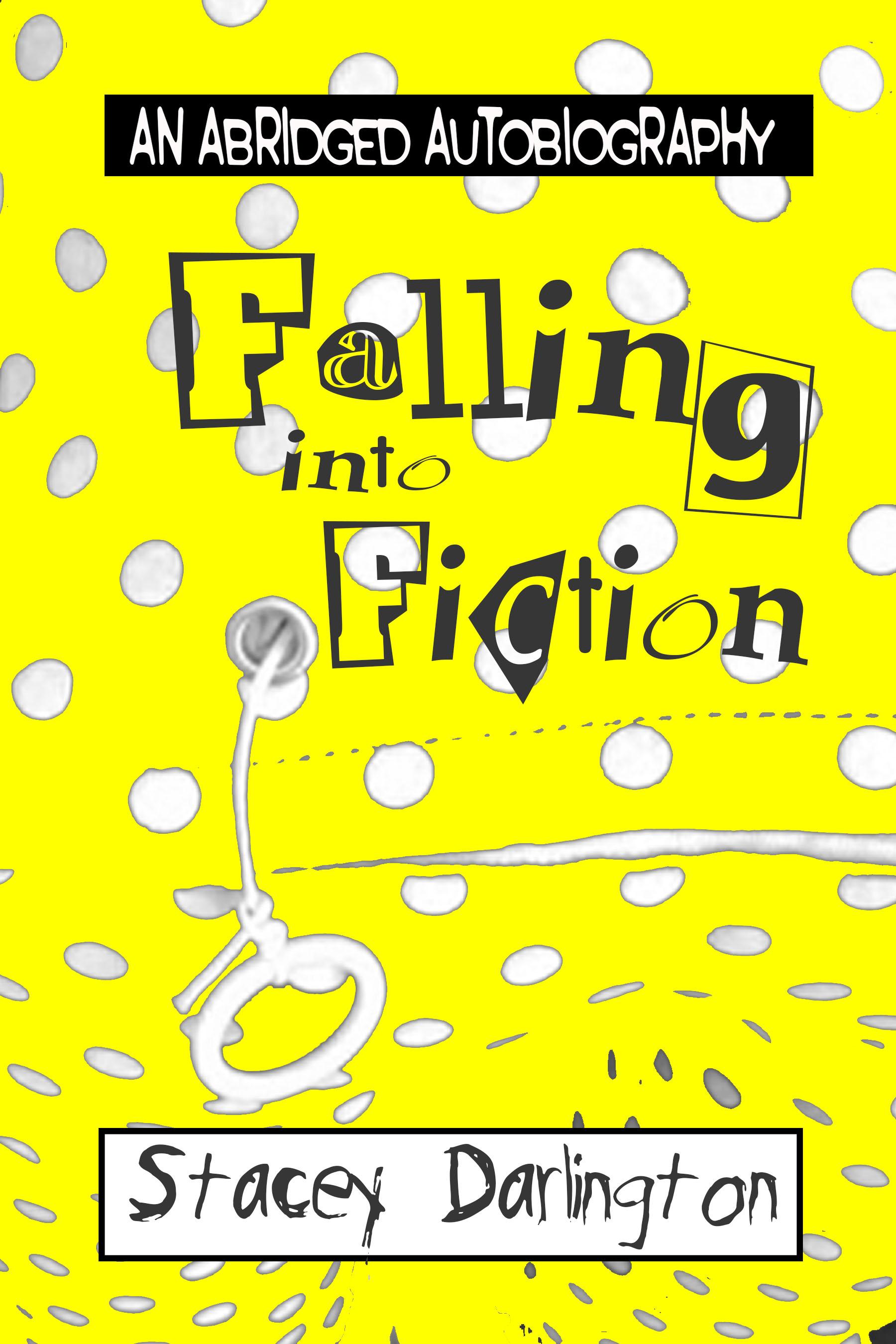 Falling into Fiction