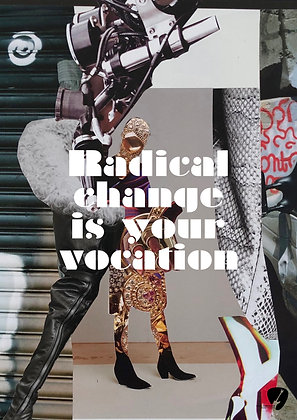 Radical change is your vocation
