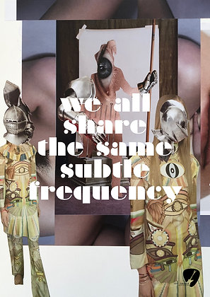 We all share the same subtle frequency
